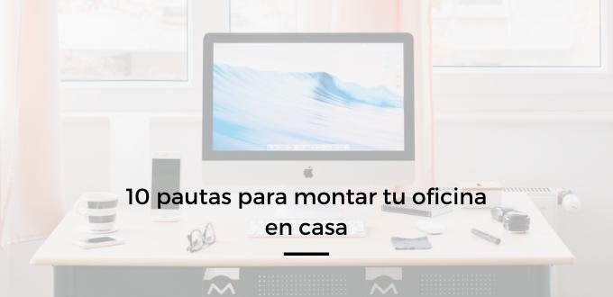 pautas para montar tu oficina en casa